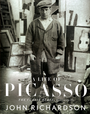 A Life of Picasso by John Richardson