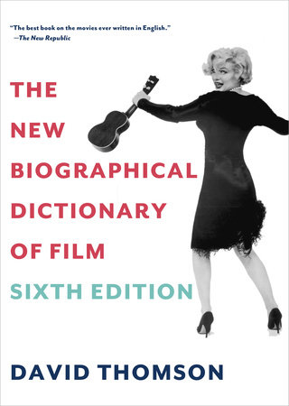 The New Biographical Dictionary of Film by