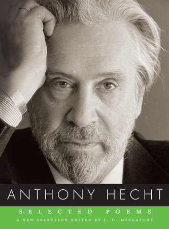 Selected Poems by Anthony Hecht