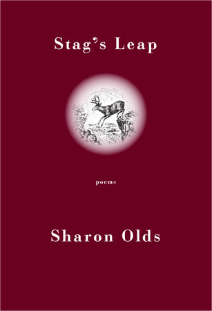 Stag's Leap by Sharon Olds