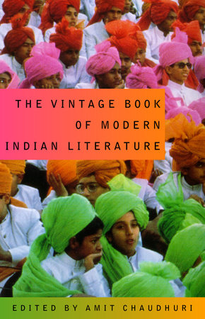 The Vintage Book of Modern Indian Literature by