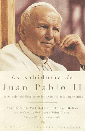 La Sabiduría de Juan Pablo II by