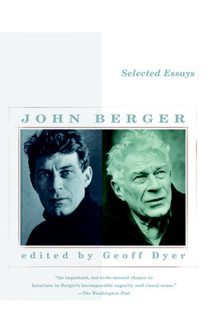 Selected Essays of John Berger by