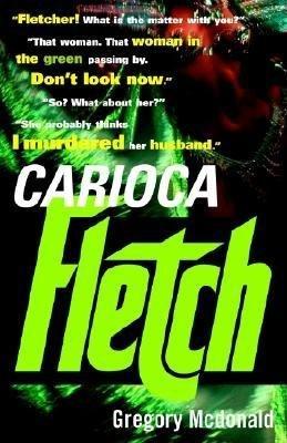 Carioca Fletch by