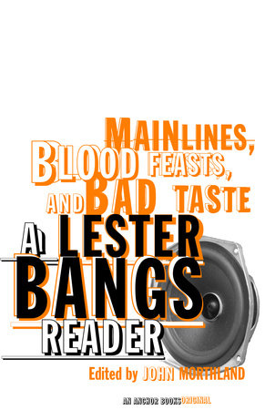 Main Lines, Blood Feasts, and Bad Taste by