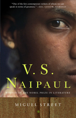 MIGUEL STREET by V.S. Naipaul