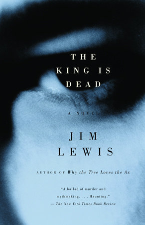 The King Is Dead by