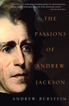 The Passions of Andrew Jackson by