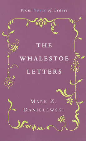The Whalestoe Letters by