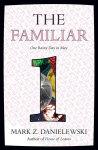 The Familiar, Volume 1