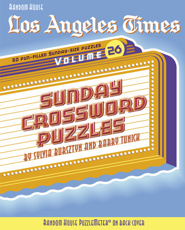 Los Angeles Times Sunday Crossword Puzzles, Volume 26 by Barry Tunick and Sylvia Bursztyn