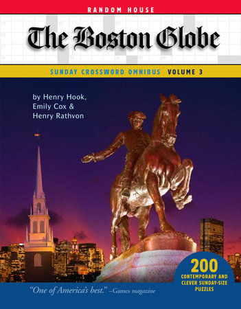 The Boston Globe Sunday Crossword Omnibus, Volume 3 by Henry Hook, Henry Rathvon and Emily Cox
