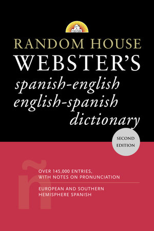 Random House Webster's Spanish-English English-Spanish Dictionary by