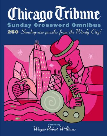 Chicago Tribune Sunday Crossword Omnibus by