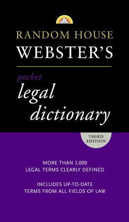 Random House Webster's Pocket Legal Dictionary, Third Edition by