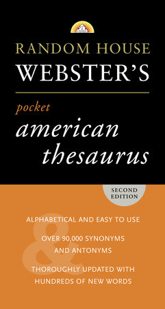 Random House Webster's Pocket American Thesaurus, Second Edition by Random House