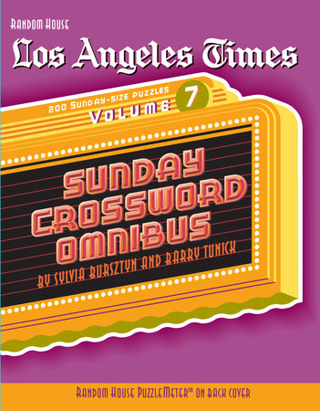 Los Angeles Times Sunday Crossword Omnibus, Volume 7 by