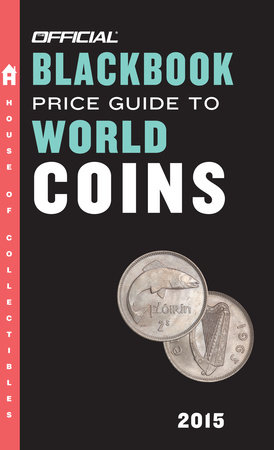The Official Blackbook Price Guide to World Coins 2015, 18th Edition by