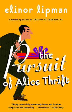 The Pursuit of Alice Thrift by