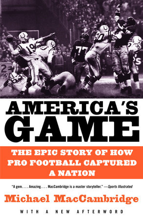 America's Game by Michael MacCambridge