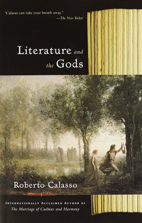 Literature and the Gods by Roberto Calasso