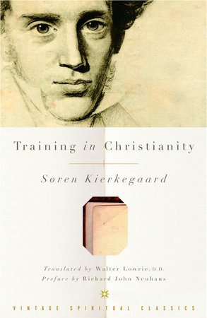 Training in Christianity by Soren Kierkegaard