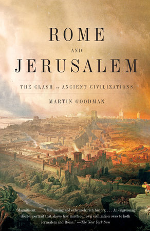 Rome and Jerusalem by Martin Goodman