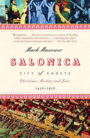 Salonica, City of Ghosts by