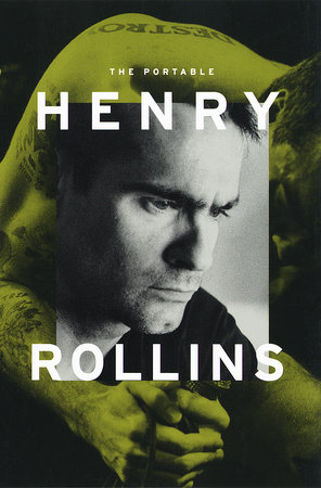The Portable Henry Rollins by