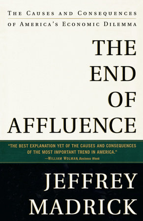 The End of Affluence by