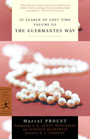 In Search of Lost Time Volume III The Guermantes Way by Marcel Proust