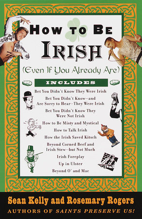 How to Be Irish by