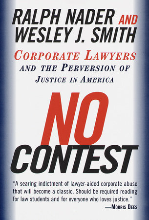 No Contest by Wesley J. Smith and Ralph Nader
