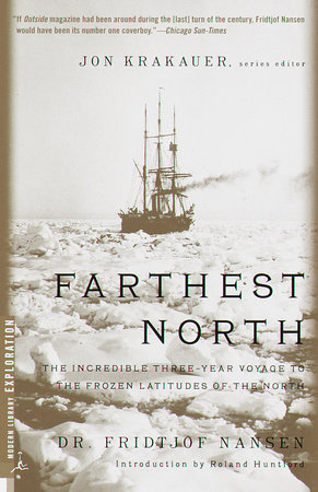 Farthest North by Fridjtof Nansen