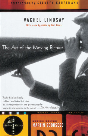 The Art of the Moving Picture by
