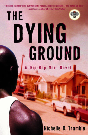 The Dying Ground by Nichelle D. Tramble
