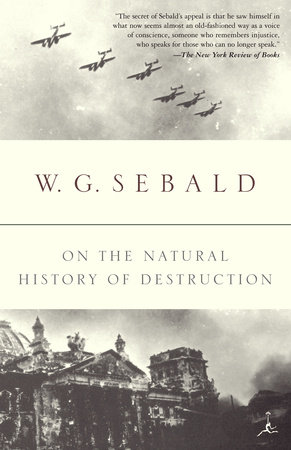 On the Natural History of Destruction by