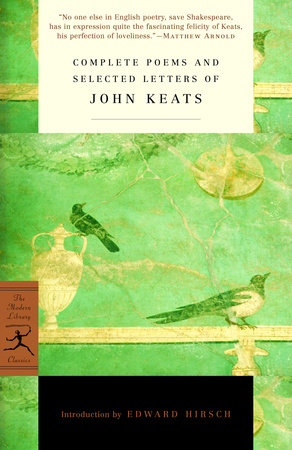 Complete Poems and Selected Letters of John Keats by