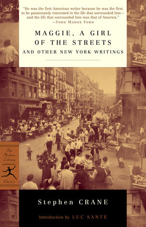 Maggie, a Girl of the Streets and Other New York Writings by