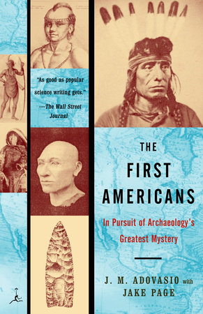 The First Americans by Jake Page and James Adovasio