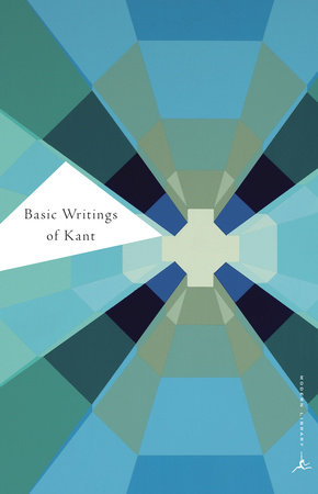 Basic Writings of Kant by Immanuel Kant