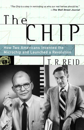 The Chip by T.R. Reid