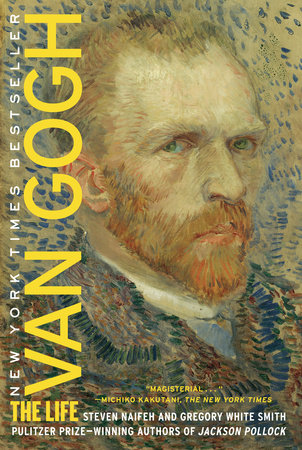 Van Gogh by Gregory White Smith and Steven Naifeh