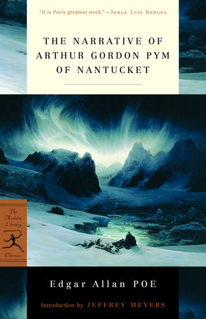 The Narrative of Arthur Gordon Pym of Nantucket by
