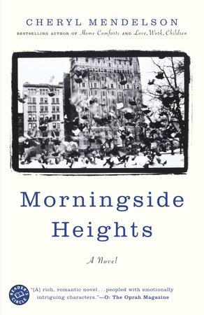 Morningside Heights by Cheryl Mendelson
