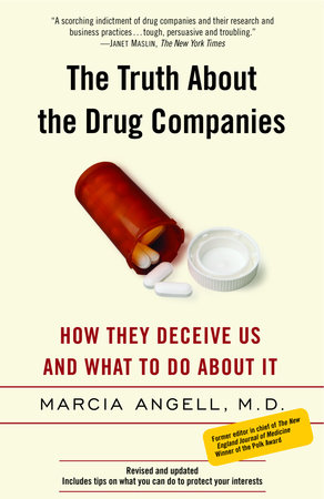 The Truth About the Drug Companies by