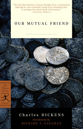 Our Mutual Friend by