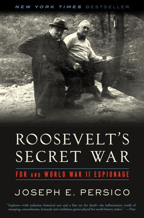 Roosevelt's Secret War by Joseph E. Persico