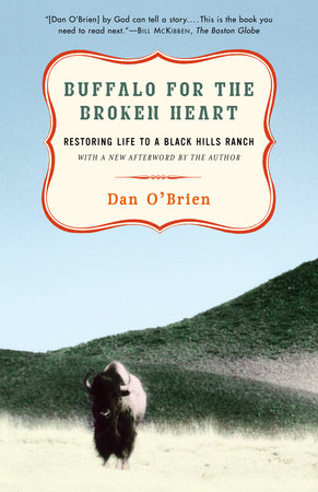 Buffalo for the Broken Heart