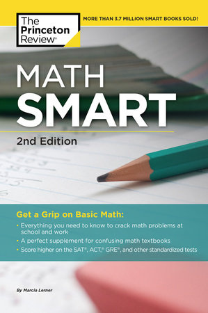 Math Smart, 2nd Edition by Marcia Lerner